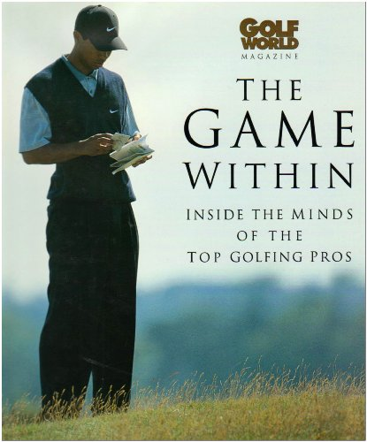 9781844251421: The Game within: Inside the Mind of Top Golfing Pros' (Haynes EMAP)