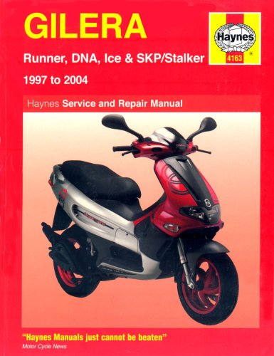 9781844251636: Gilera Runner, DNA, Ice and Stalker Scooters Service and Repair Manual: 1997 to 2004 (Haynes Service and Repair Manuals)