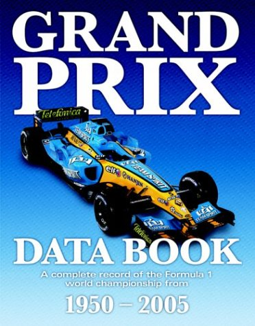 9781844252237: Grand Prix Data Book: A Complete Statistical Record of the Formula 1 World Championship Since 1950