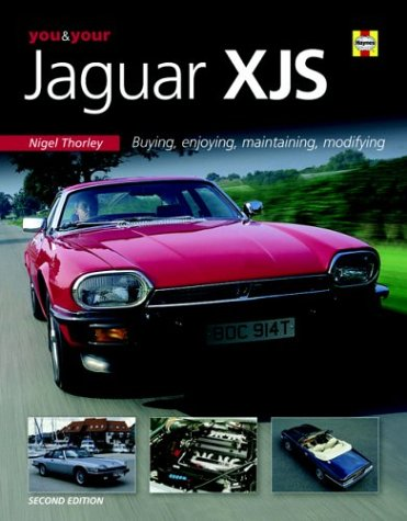 9781844252343: You & Your Jaguar XJS: Buying,Enjoying,Maintaining,Modifying