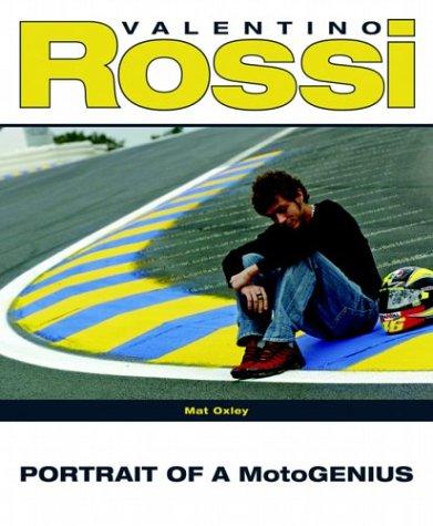 9781844252367: Valentino Rossi: Portrait of a Motogenius