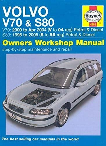 Volvo V70 and S80 Petrol and Diesel Service and Repair Manual: 1998 to 2005 (Haynes Service and ...
