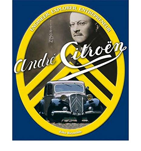 9781844253203: Andre Citroen: Engineer, Explorer, Entrepreneur