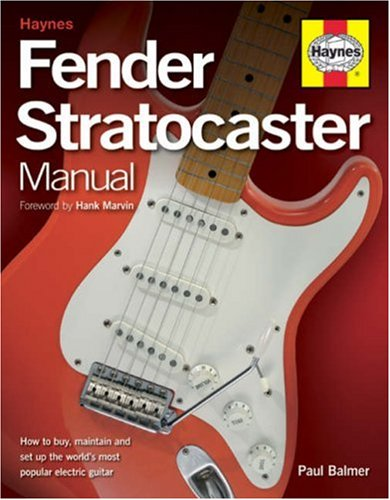 9781844253210: Fender Stratocaster Manual: How to Buy, Maintain and Set Up the World's Most Popular Electric Guitar
