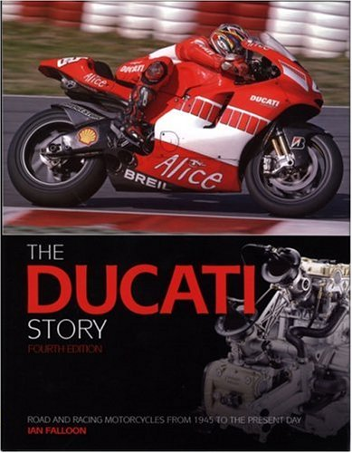 9781844253227: Ducati Story: Road and Racing Motorcycles from 1945 to the Present Day