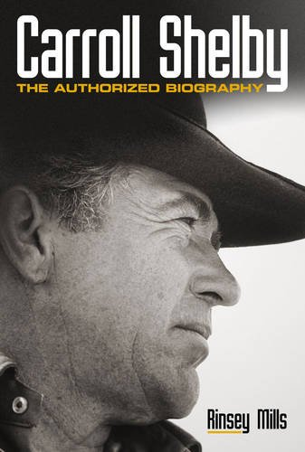 9781844253241: Carroll Shelby: The Authorised Biography