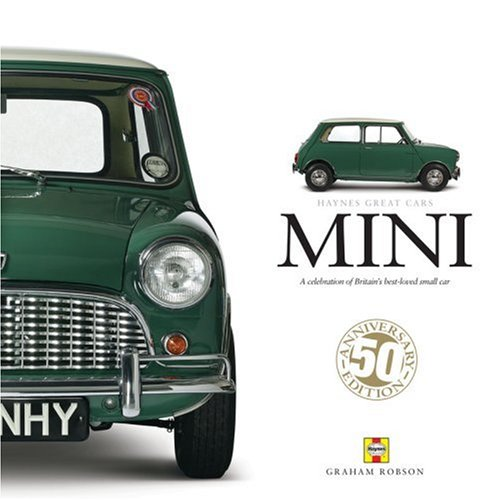 9781844253265: Mini: A Celebration of Britain's Best-loved Small Car (Haynes Great Cars Series)