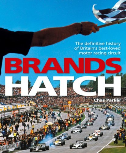 9781844253340: Brands Hatch: The definitive history of Britain's best-loved motor racing circuit
