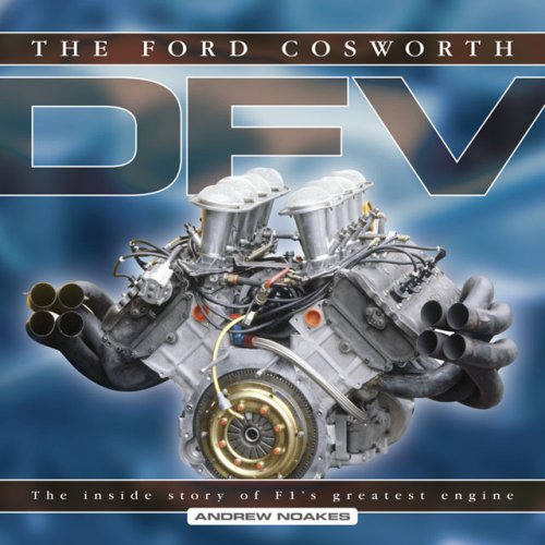 9781844253371: The Ford Cosworth DFV: The inside story of F1's greatest engine