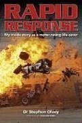 9781844253395: Rapid Response: My Inside Story as a Motor Racing Life-Saver