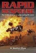 9781844253395: Rapid Response: My Inside Story As a Motor Racing Life-saver