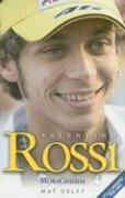 Valentino Rossi: MotoGenius: Oxley, Mat