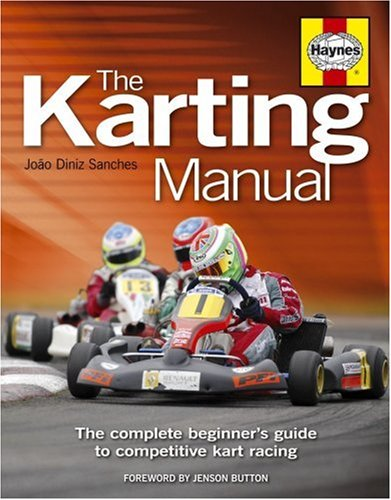 9781844253531: Karting Manual: The Complete Beginner's Guide to Competitive Kart Racing