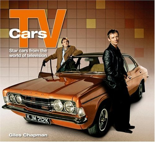 TV Cars: Star Cars from the World of Television: Chapman, Giles