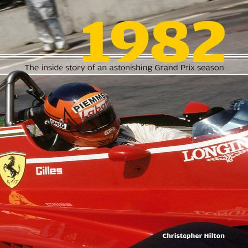 9781844254040: 1982: Inside Story of the Sensational Grand Prix Season
