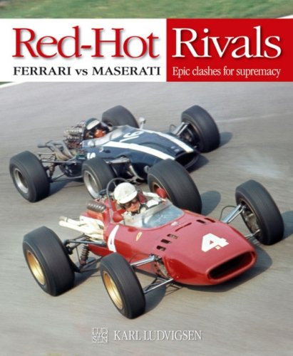 Red-Hot Rivals: Ferrari vs Maserati Epic clashes for supremacy (1844254127) by Karl Ludvigsen
