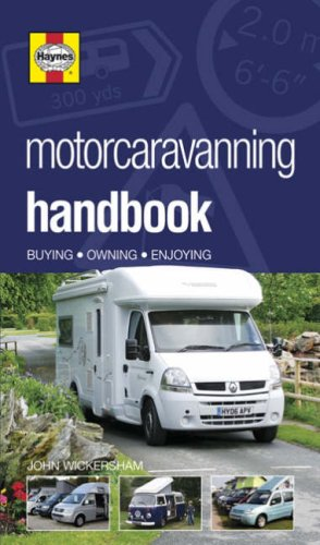 Motorcaravanning Handbook: Wickersham, John