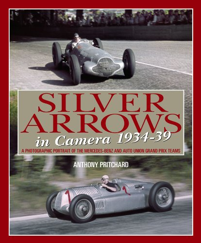 9781844254675: Silver Arrows In Camera: A photographic history of the Mercedes-Benz and Auto Union Racing Teams 1934-39