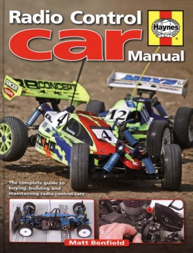 Radio-Control Car Manual: The complete guide to buying, building and maintaining: Benfield, Matt
