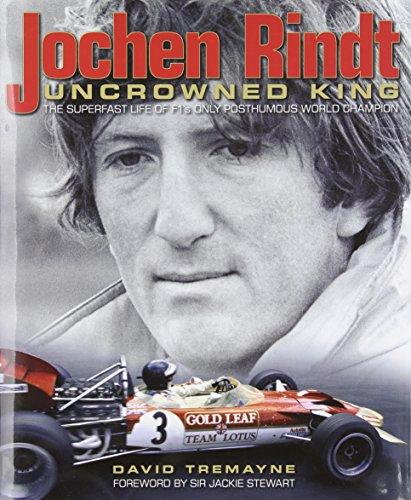9781844254729: Jochen Rindt: Uncrowned King