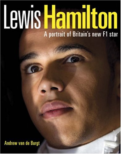 9781844254804: Lewis Hamilton: A portrait of Britain's new F1 star
