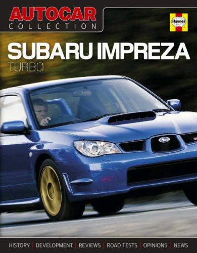 9781844254972: Subaru Impreza: turbo Since 1994 (Autocar Collection)