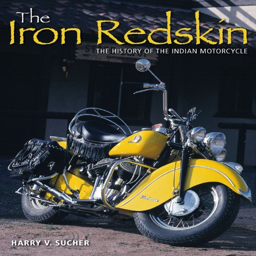 9781844255009: The Iron Redskin: The History of the Indian Motorcycle