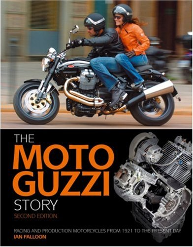 9781844255054: Moto Guzzi Story: Racing and Production Models from 1921 to the Present