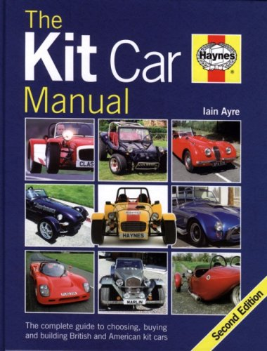 9781844255214: The Kit Car Manual: The complete guide to choosing, buying and building British and American Kit Cars