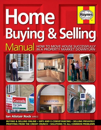 9781844255351: Home Buying and Selling Manual: How to Move House Successfully in a Property Market Downturn