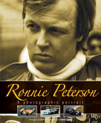 Ronnie Peterson: A Photographic Portrait (1844255484) by Alan Henry; Quentin Spurring