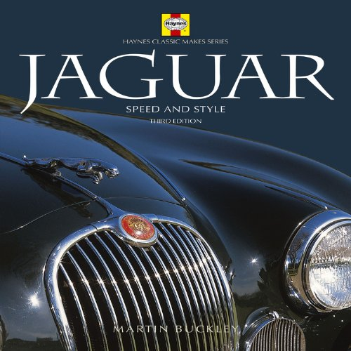 Jaguar 3rd Edition: Speed and Style (Haynes Classic Makes): Buckley, Martin