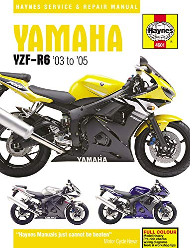 Yamaha YZF-R6 Service and Repair Manual: 2003 to 2005: Matthew Coombs
