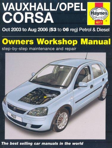 9781844256174: Vauxhall/Opel Corsa 2003-2006: Owner's Workshop Manual