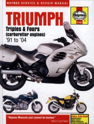 Triumph Triples & Fours (carburettor engines) '91 to '04 (Haynes Service and Repair ...