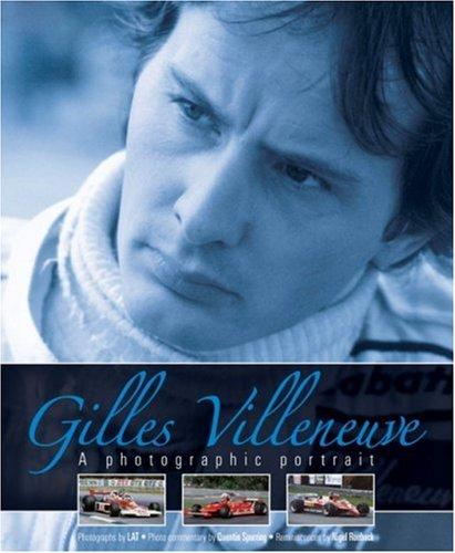 9781844256303: Gilles Villeneuve: A Photographic Portrait