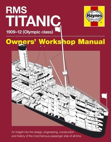 9781844256624: RMS Titanic - 1909-12 (Olympic Class) - Owners' Workshop Manual