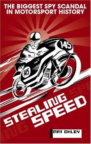 9781844256891: Stealing Speed: The biggest spy scandal in motorsport history