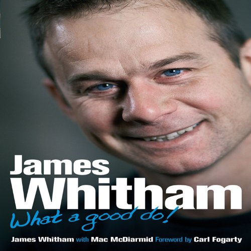 9781844257119: James Whitham: What a Good Do!