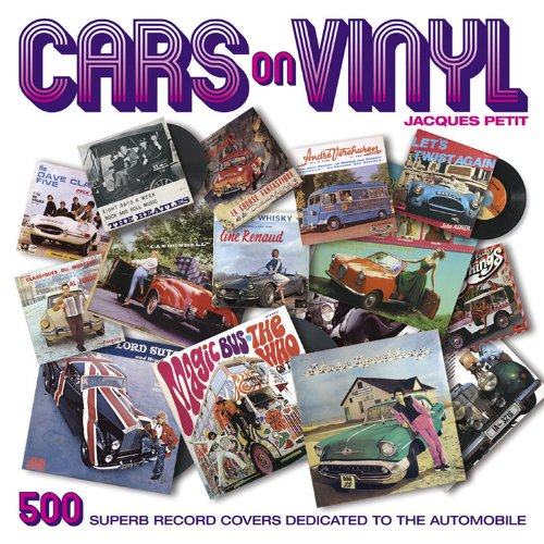9781844257263: Cars on Vinyl: 500 Superb Record Covers Dedicated to the Automobile
