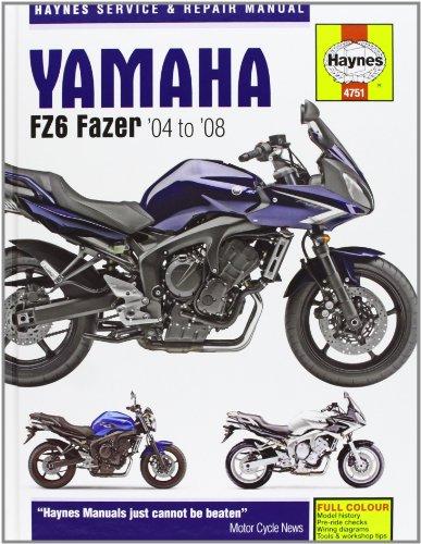 9781844257515: Yamaha FZ-6 Fazer Service and Repair Manual: 2004 to 2007