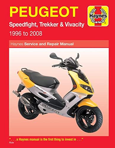 Peugeot Speedfight, Trekker & Vivacity Scooters ('96 To '08) (Haynes Service and Repair...