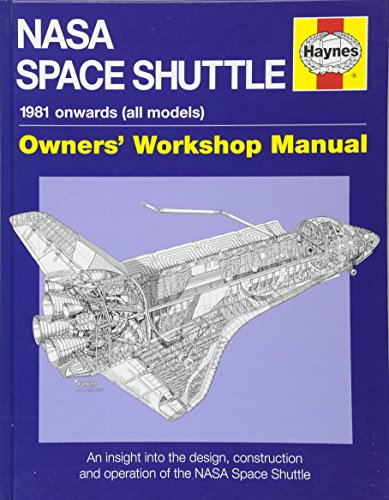 9781844258666: NASA Space Shuttle Manual: An Insight into the Design, Construction and Operation of the NASA Space Shuttle (Owners' Workshop Manual)