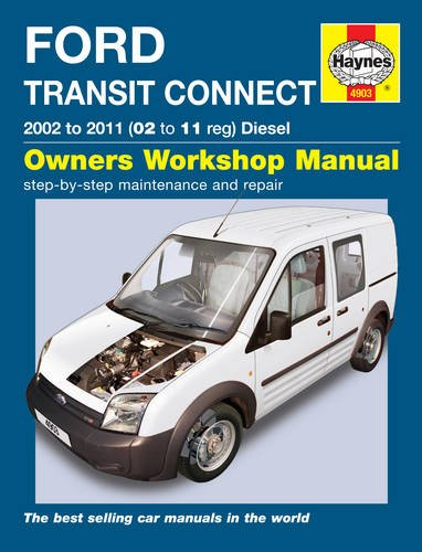 Ford Transit Connect Diesel Service and Repair Manual: 2002 to 2011 (Haynes Service and Repair ...