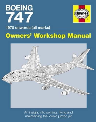 Boeing 747 Manual (Owners Workshop Manual): Wood, Chris