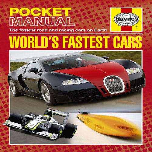 9781844259656: World's Fastest Cars: The Fastest Road and Racing Cars on Earth (Haynes Pocket Manual)