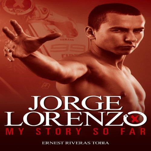 9781844259670: Jorge Lorenzo: My Story So Far