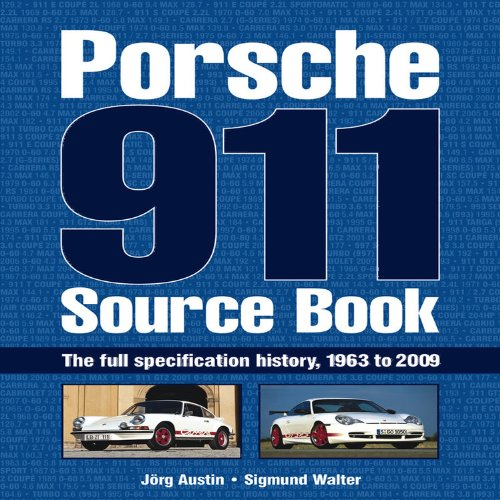 9781844259694: Porsche 911 Source Book: The Full Specification History, 1963 to 2009