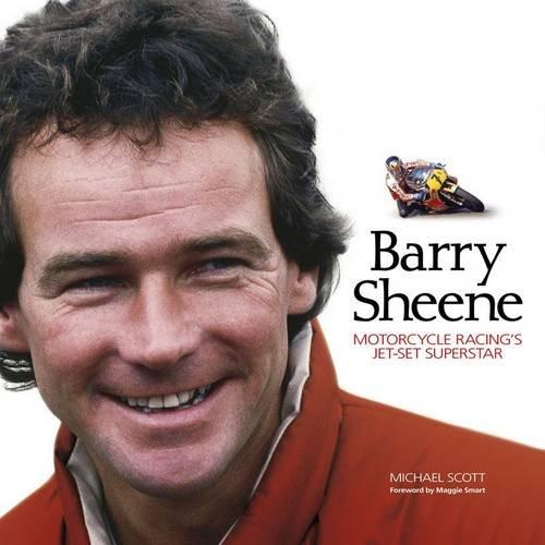 9781844259816: Barry Sheene: Motorcycle Racing's Jet-set Superstar