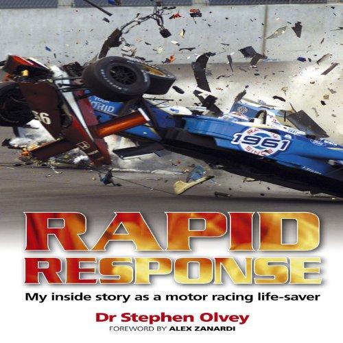 9781844259823: Rapid Response: My Inside Story As a Motor Racing Life-Saver